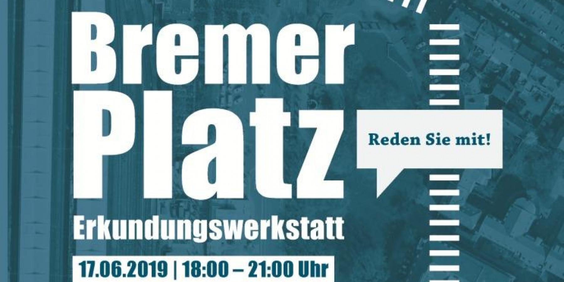 Zukunft des Bremer Platzes